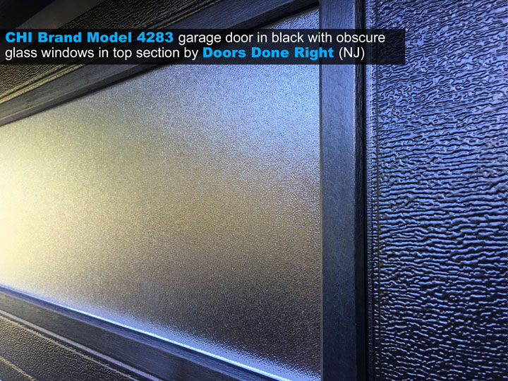 CHI brand model 4283 garage door in black with obscure long panel windows in top section - closeup of window